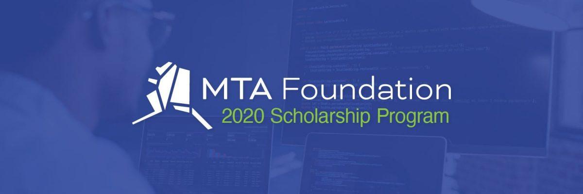 MTA Foundations 2020 Scholarship